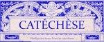 Catéchèse, anciens livres de catéchisme