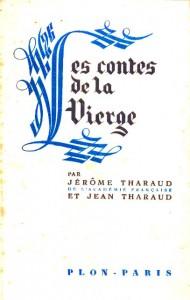 Les contes de la Vierge (1940) - Jerome et Jean Tharaud