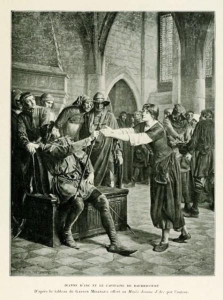 Jeanne d'Arc et le capitaine de Baudricourt - récit pour le 600e anniversaire de la naissance de Sainte Jeanne d'Arc