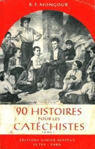 90 histoires pour les catéchistes I - Paul Mongour