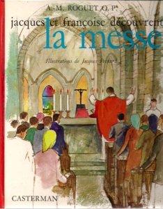 Livre Jacques et Françoise découvrent la messe