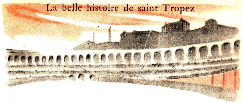 Histoire à lire en ligne : La belle histoire de saint Tropez