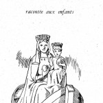 Récit pour le catéchisme : Notre-Dame de Boulogne raconté aux enfants
