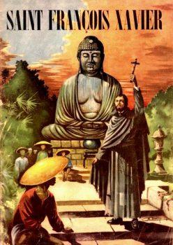 Saint François Xavier a travaillé à la gloire de Dieu