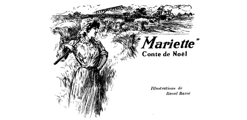 Mariette - Conte de Noel - Retour de l'être aimé