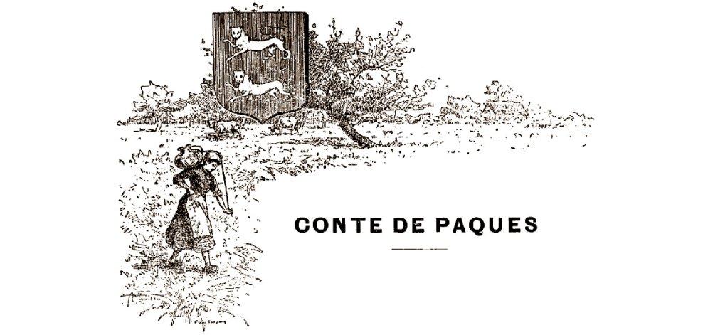 Conte de Pâques - La charité - Normandie